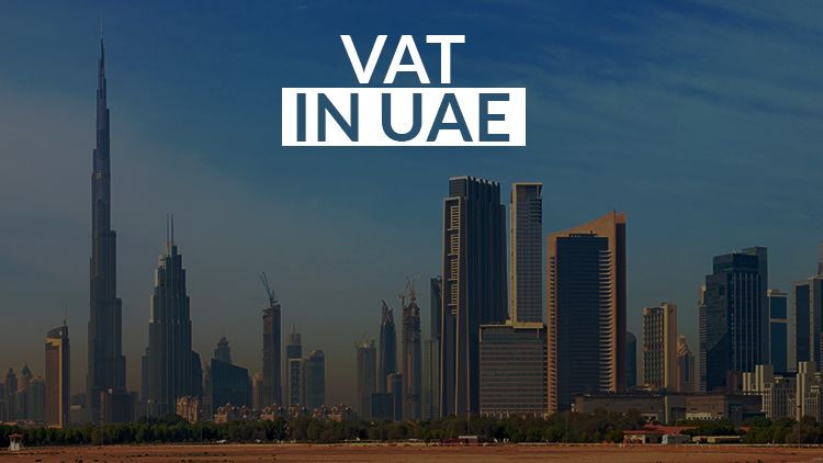 The lowdown on VAT in the UAE