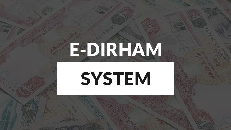 The Federal Tax Authority (FTA) to Join e-Dirham System